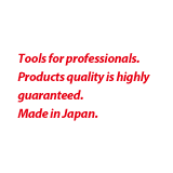 Made in Japan Guarantees high quality tools